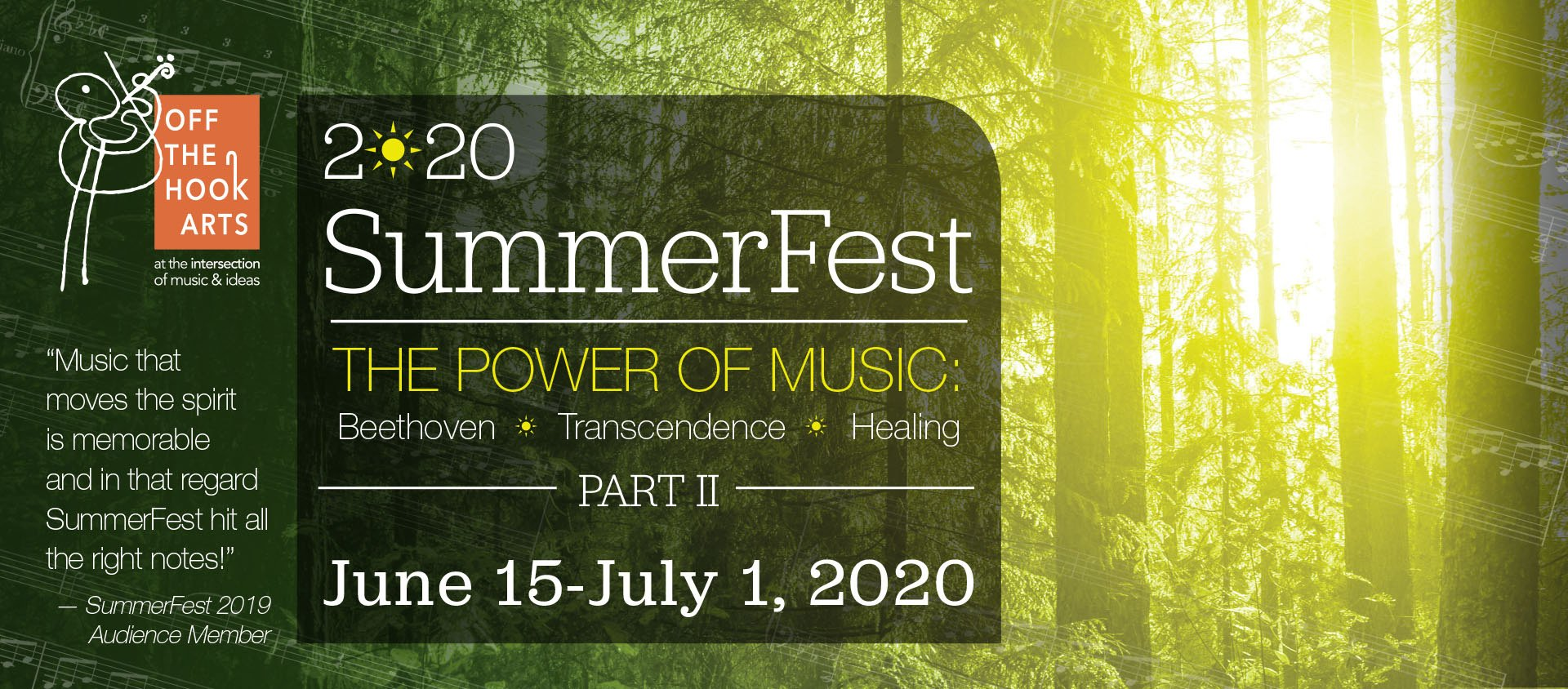 SummerFest 2020 - The Power of Music Off the Hook Arts